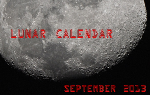 LUNAR CALENDAR FOR SEPTEMBER 2013.