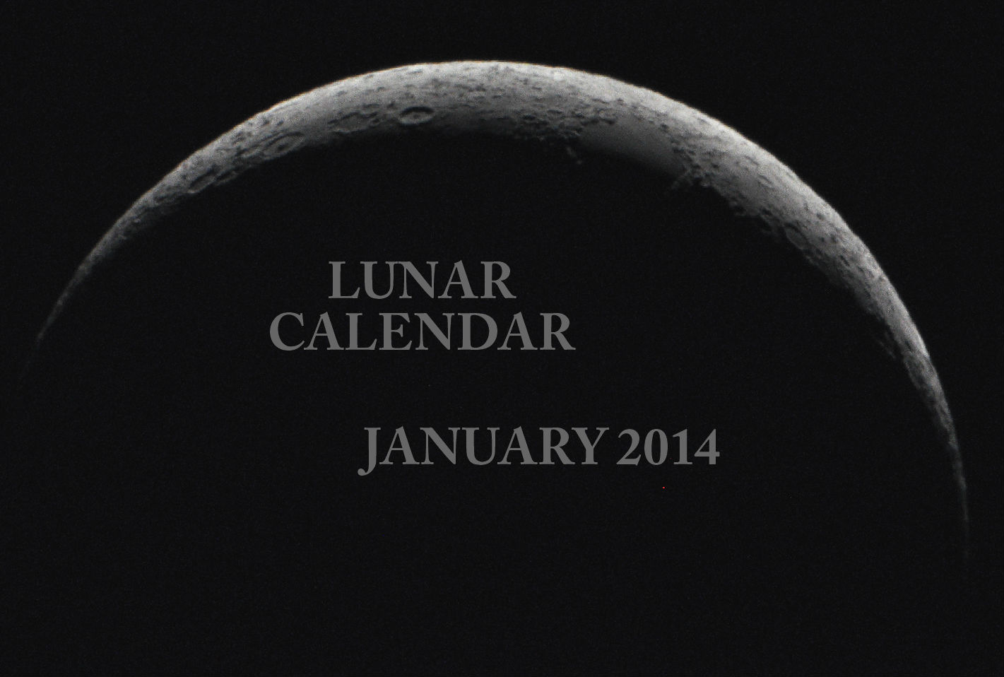 LUNAR CALENDAR FOR JANUARY 2014.
