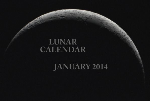 LUNAR CALENDAR FOR JANUARY 2014.