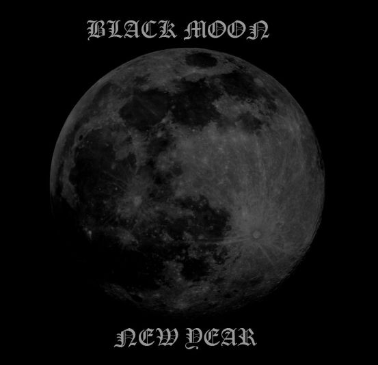 2014 BEGINS THE BLACK MOON NEW YEAR: RE-POST.
